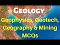 Geology, Geotech, Geophysics, Geography & Mining MCQs # Part 8