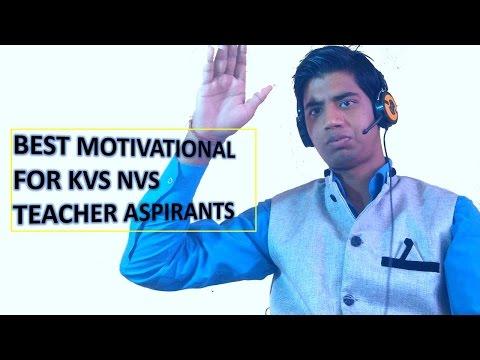 Best Motivational for KVS NVS aspirants   Why KVS  Why Teacher   I am Teacher   KVS Preparation