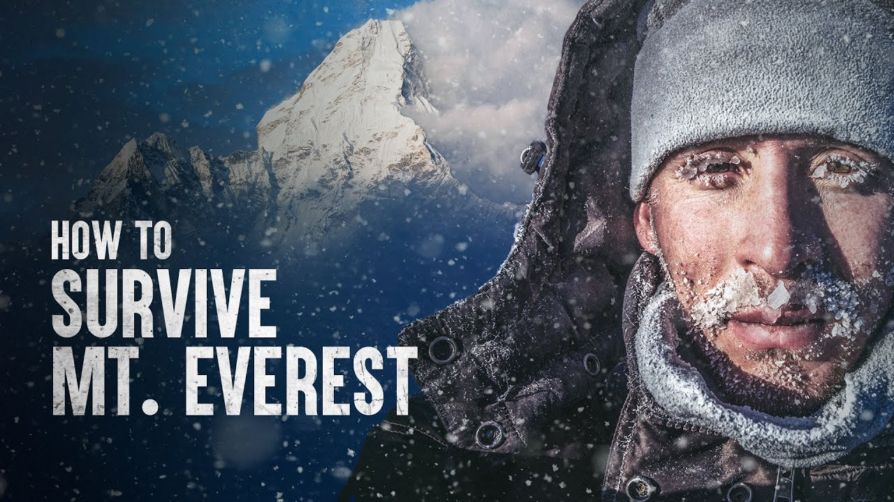 How to Survive Mount Everest