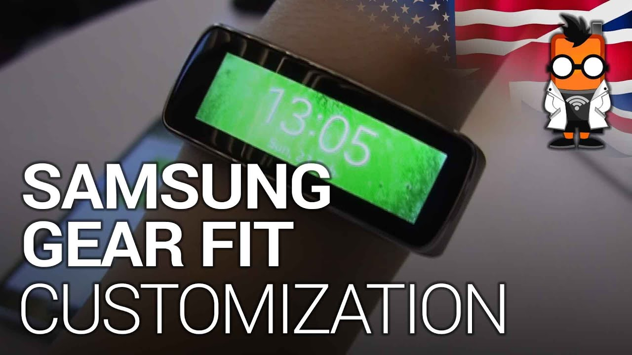 Customizing The Samsung Gear Fit