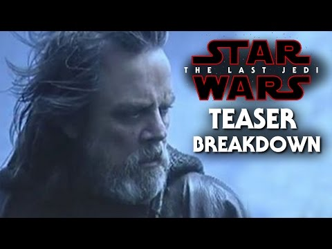 Star Wars The Last Jedi Official Teaser Trailer Breakdown!