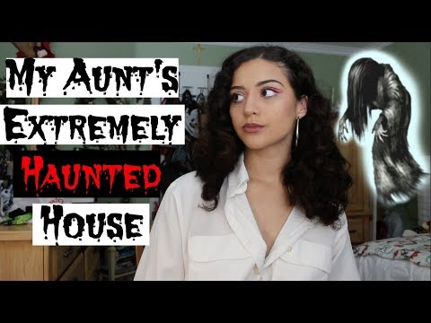 My Aunt's Haunted House Part 1: Paranormal...