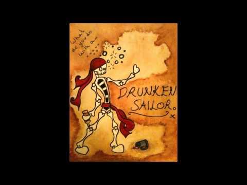 Drunken Sailor  Irish Rovers