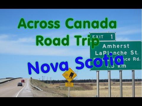 Across Canada Road Trip starting in  Nova Scotia