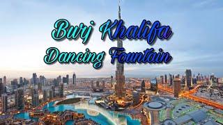 Dubai Dancing Fountain May 27,2016