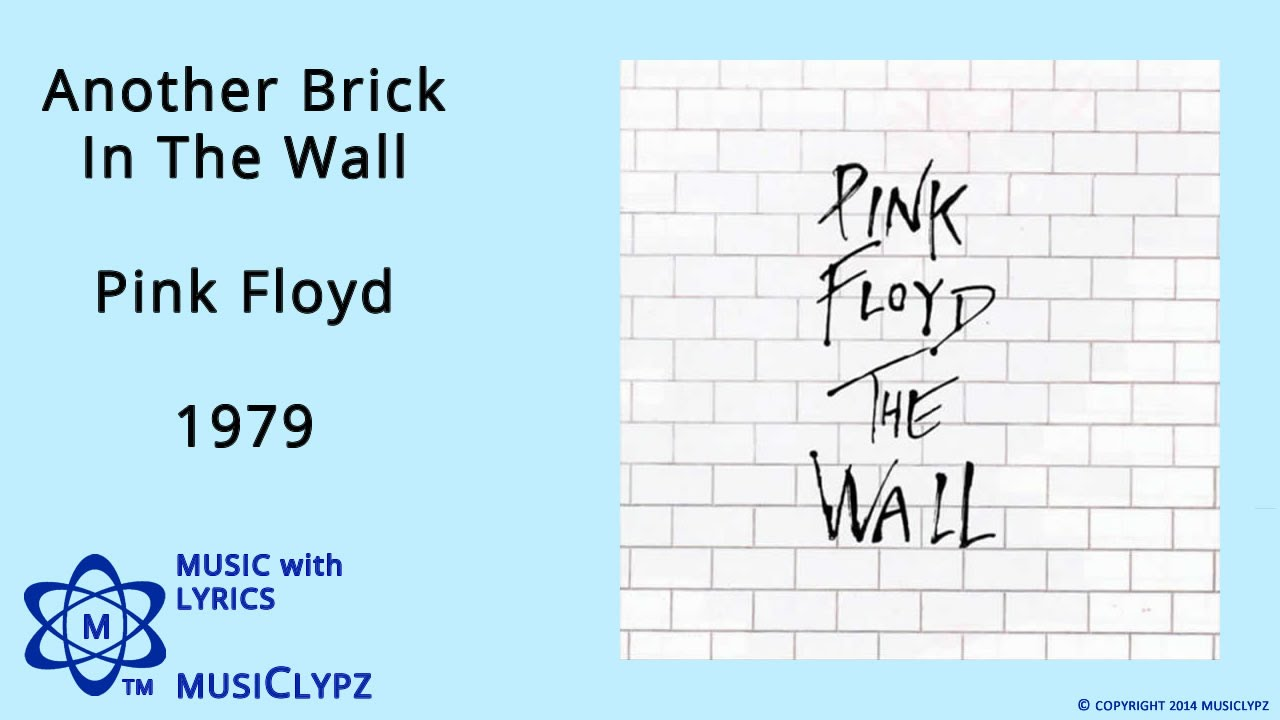 Another Brick In The Wall Pink Floyd 1979 Hq Lyrics