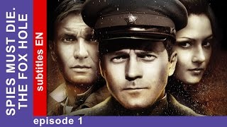 Spies Must Die. The Fox Hole - Episode 1. Military Detective Story. StarMedia. English Subtitles