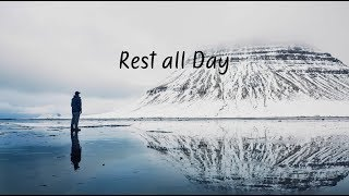 Rest all Day | Beautiful Chill Mix