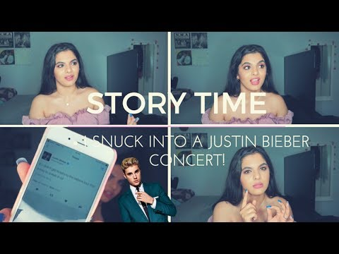 STORY TIME: I SNUCK INTO A JUSTIN BIEBER CONCERT!!! (WITH FOOTAGE)