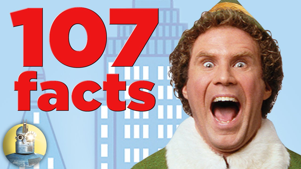 107 Facts About Elf! (Cinematica)