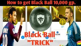 Black Ball Trick 10k. in Regular Agent _PES2018 Mobile