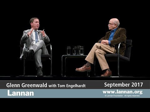Glenn Greenwald, Conversation, 27 September 2017