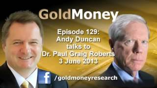 Dr. Paul Craig Roberts on gold and gangster capitalism