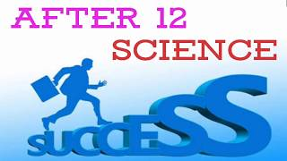 After 12th Science Career Option| PCM and PCB | What to do After 12th Science | Latest 2018 Best Job