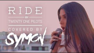 SYMON Ride Twenty One Pilots Cover
