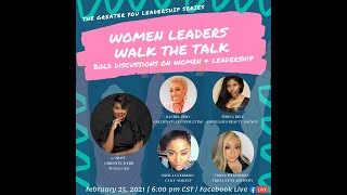 Women Leaders Walk the Talk: Bold Discussions on Women and Leadership