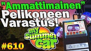 My Summer Car 610  \Ammattimainen\ Pelikoneen Varastus