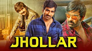 Jhollar 2019 Telugu Hindi Dubbed Full Movie | Ravi Teja, Ileana D'Cruz, Prakash Raj, Brahmanandam