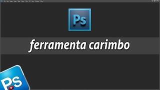 Ferramenta Carimbo - (Clone Stamp Tool) | ferramenta photoshop