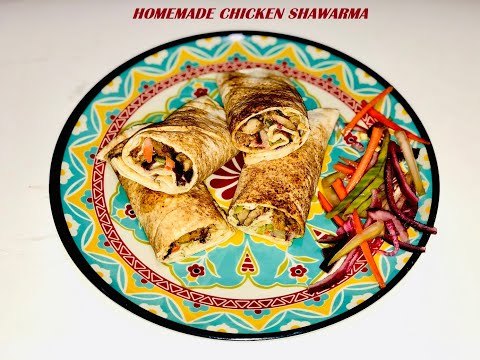 Homemade Chicken Shawarma Recipe | Arabian | Lebanese | Middle Eastern Cuisine - Shimi's Dastarkhaan