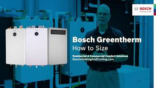 Bosch Greentherm 9000 How to Size Chas K.