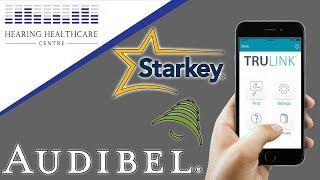 Audibel/Starkey TruLink App Demonstration!