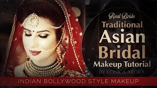 Traditional Asian Bridal Makeup of Real Bride 2017 | Step by Step India Bollywood Style Royal Makeup