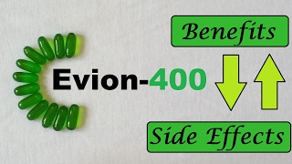 Evion 400 : Side Effects