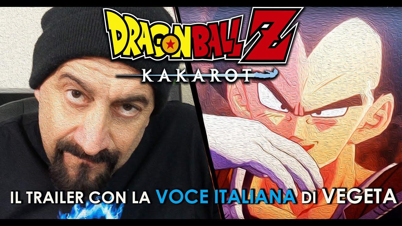 Il TRAILER di DRAGON BALL Z KAKAROT  con la voce italiana di VEGETA