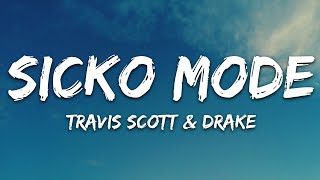 Travis Scott - SICKO MODE (Lyrics) ft. Drake