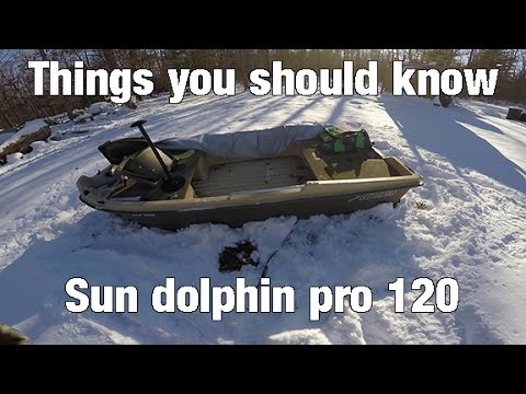 Sun dolphin pro 120 - Things you should know