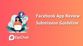 Facebook App Review Submission Guideline - DpChat screenshot 5