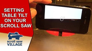 Setting Table Tilt On Your Scroll Saw