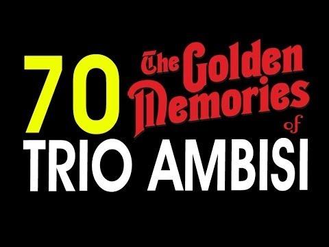 70 LAGU TRIO AMBISI GOLDEN MEMORIES - POP NOSTALGIA INDONESIA 5 JAM NONSTOP