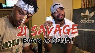 21 savage   bank account   reaction