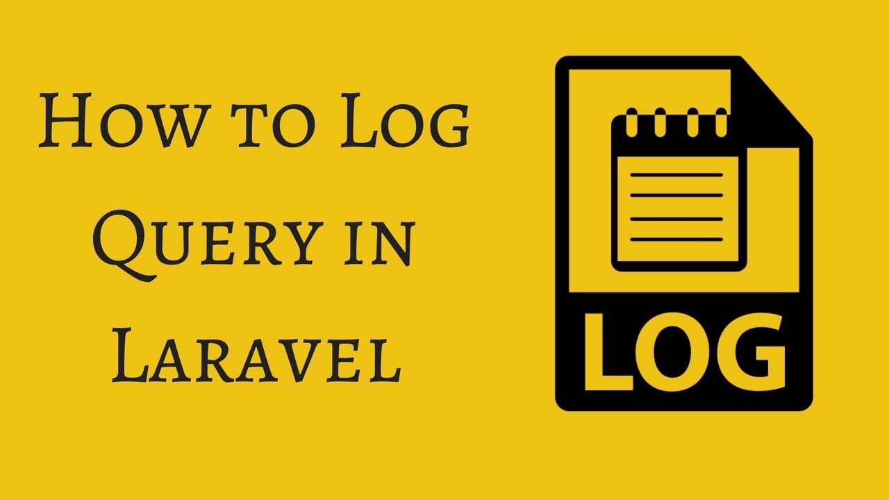 How to Log Query in Laravel