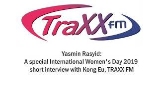 TRAXXFM - Yasmin: International Women's Day 2019 Interview