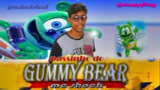 Mc Shock PASSINHO DO GUMMY BEAR.mp3