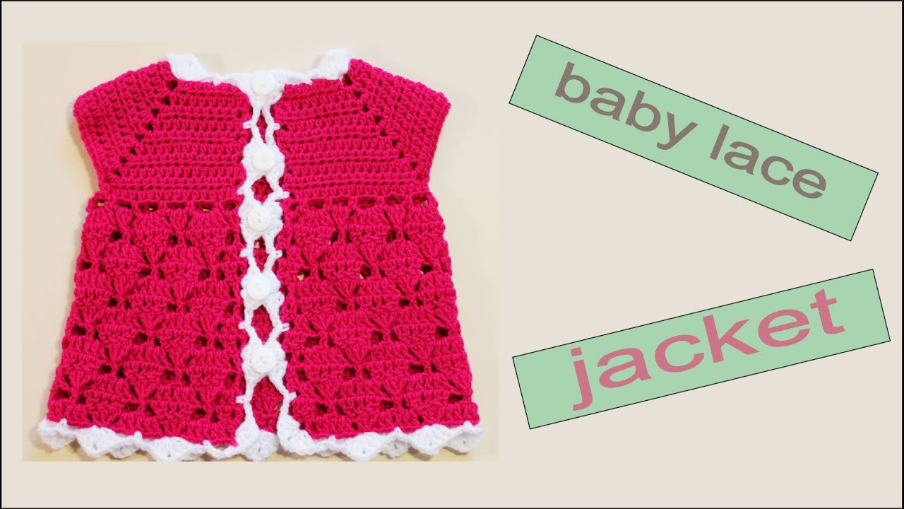 dccde054b How to crochet a baby lace jacket (size 0-3 months) by WWWIKA ...