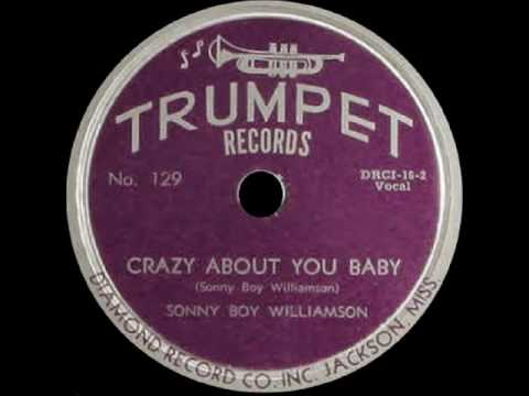 Sonny Boy Williamson - Crazy About You Baby