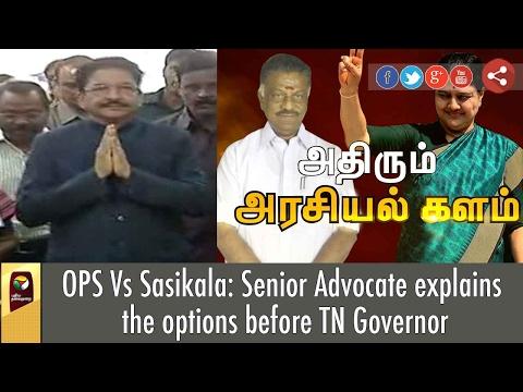 OPS Vs Sasikala: Senior Advocate explains the options before TN Governor