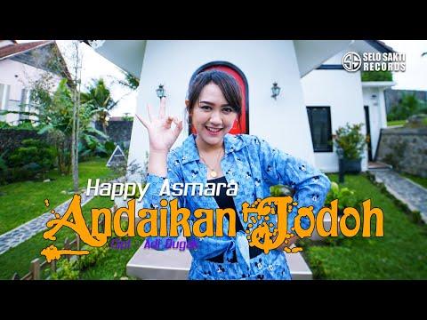 happy-asmara---andaikan-jodoh-(official-music-video)