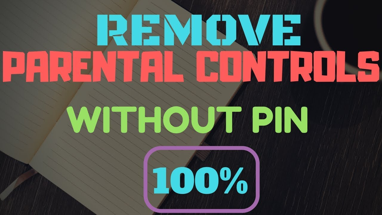 How to TURN OFF Parental Controls WITHOUT pin    100% WORKING