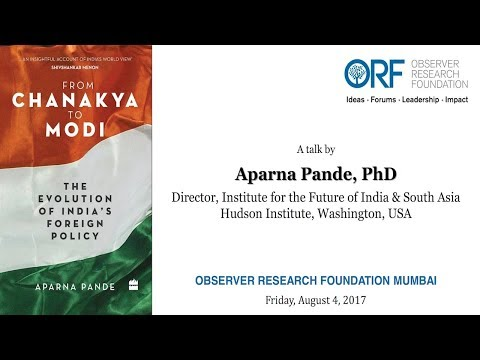 From Chanakya To Modi – The Evolution Of India's Foreign Policy-Talk by Aparna Pande