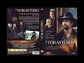 El Forastero CD1 Película Completa en Español Latino