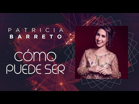 Cómo Puede Ser - Patricia Barreto (Video Lyric Oficial) Canción de Julia y Bicho - Los Vílchez