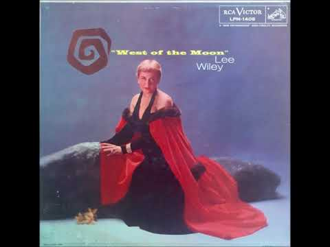 Lee Wiley – Can't Get Out of This Mood, 1957