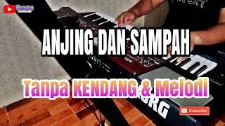 [1.49 MB] ANJING DAN SAMPAH TANPA KENDANG