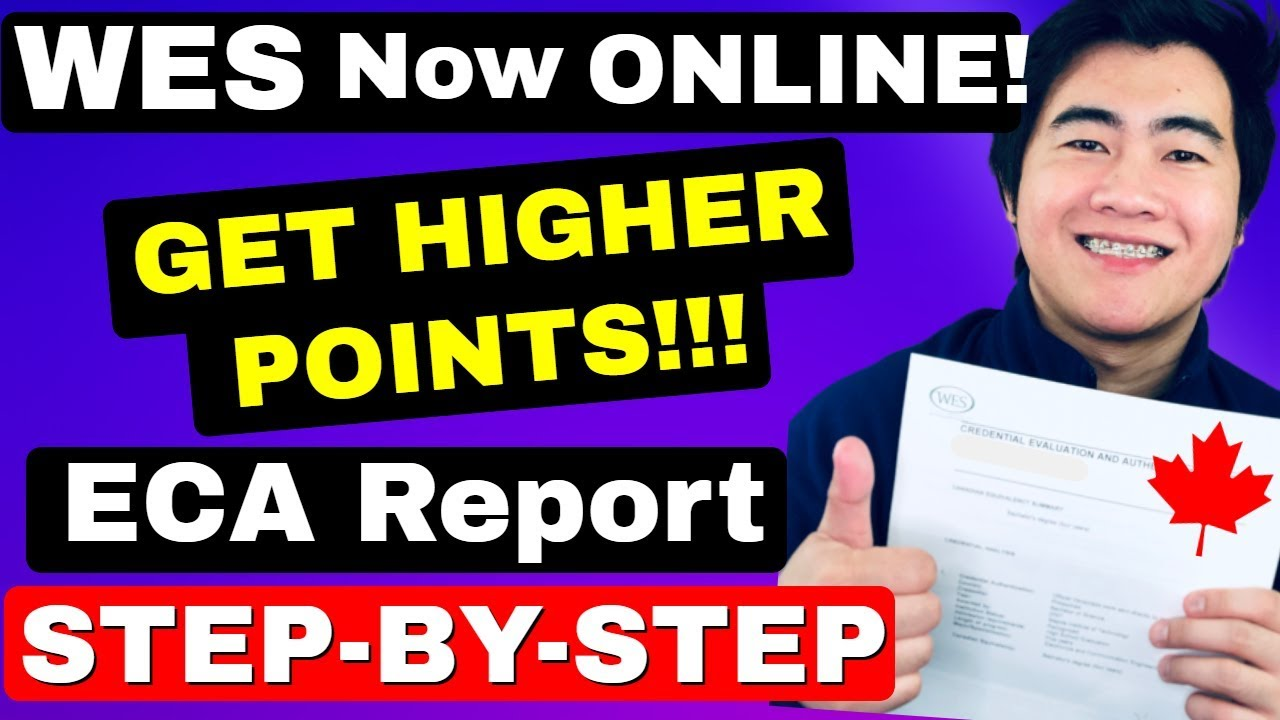 Download ECA REPORT NOW ONLINE!! GET REPORT FASTER WITH WES   EXPRESS ENTRY CANADA IMMIGRATION