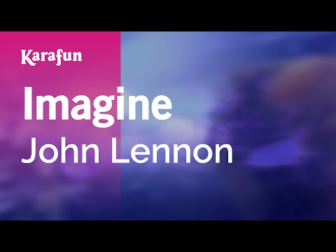 Imagine - John Lennon | Karaoke Version | KaraFun